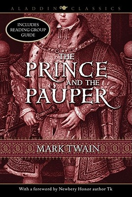 The Prince and the Pauper - Twain, Mark, and Staples, Suzanne Fisher (Foreword by)