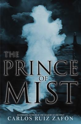 The Prince of Mist - Ruiz Zafon, Carlos