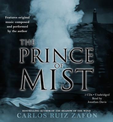 The Prince of Mist - Zafon, Carlos Ruiz, and Davis, Jonathan (Read by)