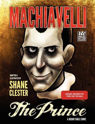 The Prince: Round Table Comics - Machiavelli, Niccolo