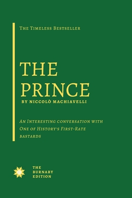 The Prince - Machiavelli, Niccolò, and Murff, Richard (Introduction by)