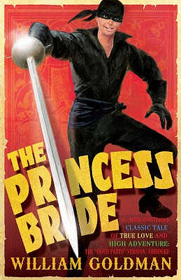 The Princess Bride - Goldman, William