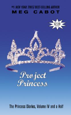 The Princess Diaries, Volume IV and a Half: Project Princess - Cabot, Meg