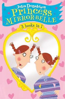 The Princess Mirror-Belle Collection. Julia Donaldson - Donaldson, Julia