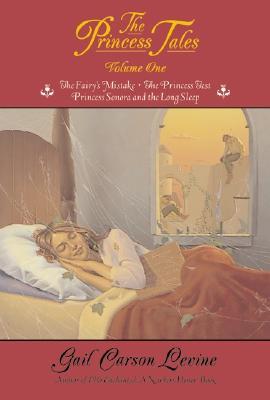 The Princess Tales, Volume I - Levine, Gail Carson