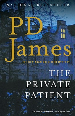 The Private Patient - James, P D