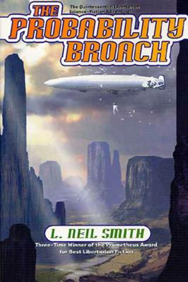 The Probability Broach - Smith, L Neil