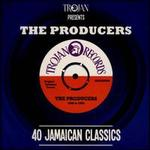 The Producers: 40 Jamaican Classics