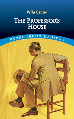 The Professor's House - Cather, Willa