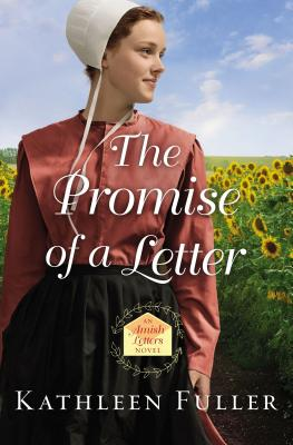 The Promise of a Letter - Fuller, Kathleen, Dr.