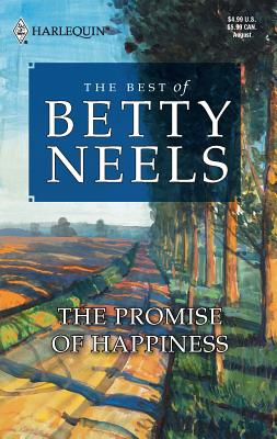 The Promise of Happiness - Neels, Betty