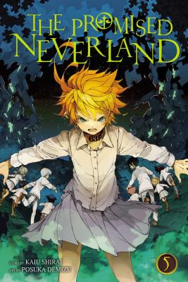 The Promised Neverland, Vol. 5, Volume 5 - Demizu, Posuka (Illustrator), and Shirai, Kaiu