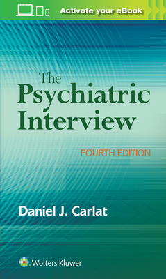 The Psychiatric Interview - Carlat, Daniel