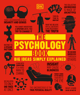 The Psychology Book: Big Ideas Simply Explained - DK