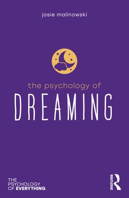 The Psychology of Dreaming - Malinowski, Josie