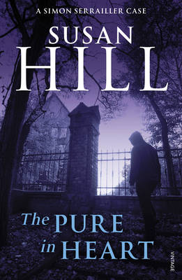 The Pure in Heart - Hill, Susan