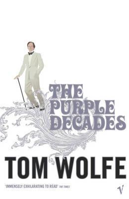 The Purple Decades - Wolfe, Tom