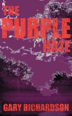 The Purple Haze - Richardson, Gary