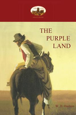 The Purple Land - Hudson, William Henry