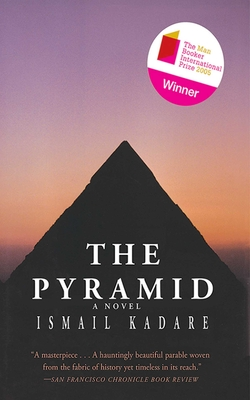 The Pyramid - Kadare, Ismail