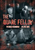 The Quare Fellow - Arthur Dreifuss