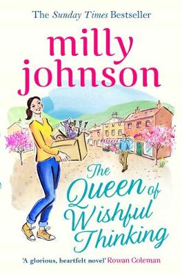 The Queen of Wishful Thinking - Johnson, Milly