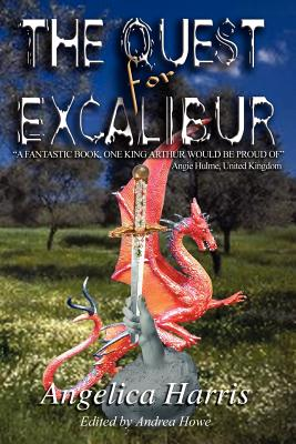 The Quest for Excalibur - Harris, Angelica