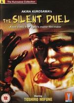 The Quiet Duel - Akira Kurosawa