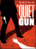 The Quiet Gun - William F. Claxton