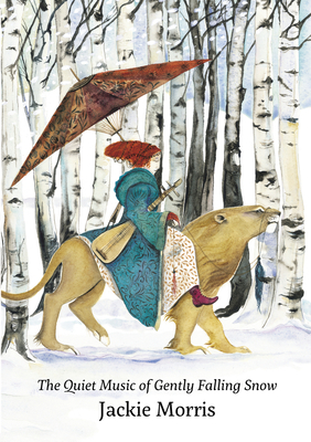 The Quiet Music of Gently Falling Snow - Morris, Jackie