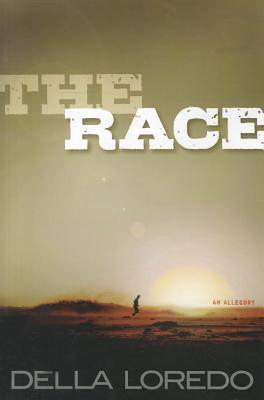 The Race: An Allegory - Loredo, Della