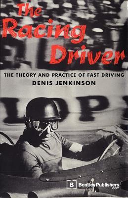 The Racing Driver - Jenkinson, Denis