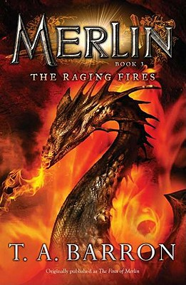 The Raging Fires - Barron, T A