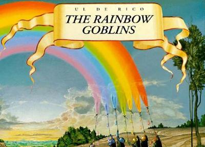 The Rainbow Goblins - de Rico, Ul