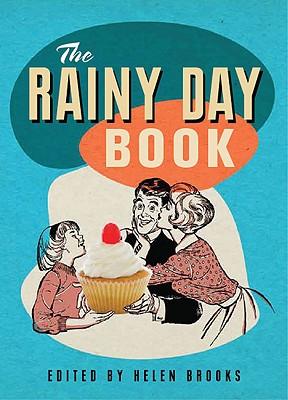 The Rainy Day Book - Brooks, Helen (Editor)