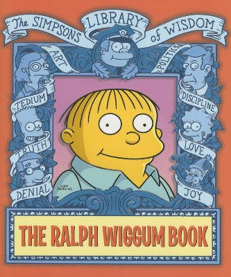 The Ralph Wiggum Book - Groening, Matt