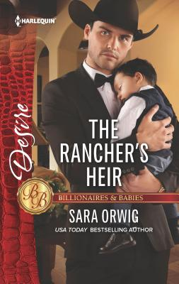 The Rancher's Heir - Orwig, Sara