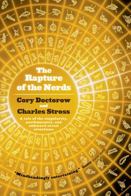 The Rapture of the Nerds - Doctorow, Cory