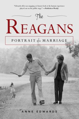The Reagans: Portrait of a Marriage - Edwards, Anne