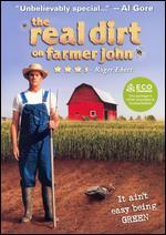 The Real Dirt on Farmer John - Taggart Siegel