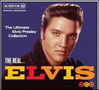 The Real Elvis: The Ultimate Elvis Presley Collection - Elvis Presley