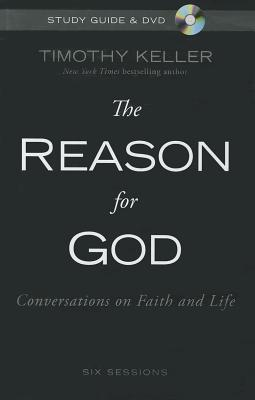 The Reason for God Study Guide with DVD: Conversations on Faith and Life - Keller, Timothy J