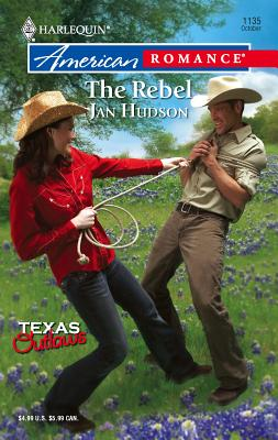 The Rebel: Texas Outlaws - Hudson, Jan