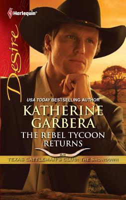 The Rebel Tycoon Returns - Garbera, Katherine