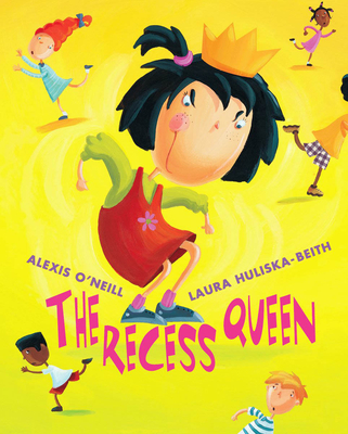 The Recess Queen - O'Neill, Alexis