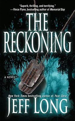 The Reckoning: A Thriller - Long, Jeff
