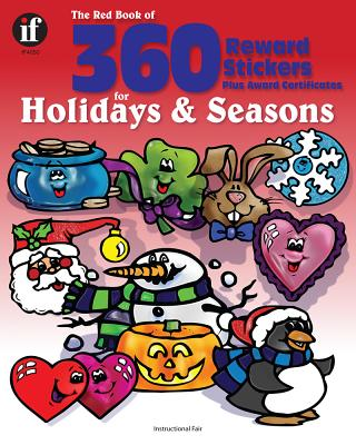 The Red Book of 360 Reward Stickers for Holidays and Seasons, Grades Pk - 6 - Instructional Fair (Compiled by)