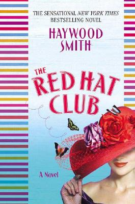 The Red Hat Club - Smith, Haywood