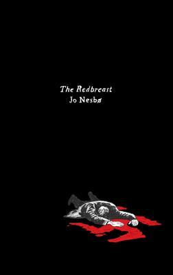 The Redbreast: A Harry Hole Novel - Nesbo, Jo