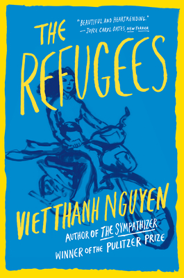 The Refugees - Nguyen, Viet Thanh
